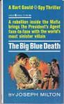 The Big Blue Death