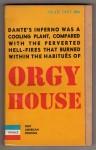 Orgy House