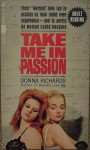 Take Me In Passion